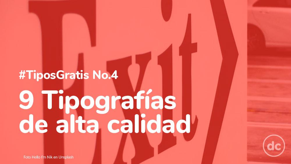 9 Tipografías de alta calidad #TiposGratis No.4