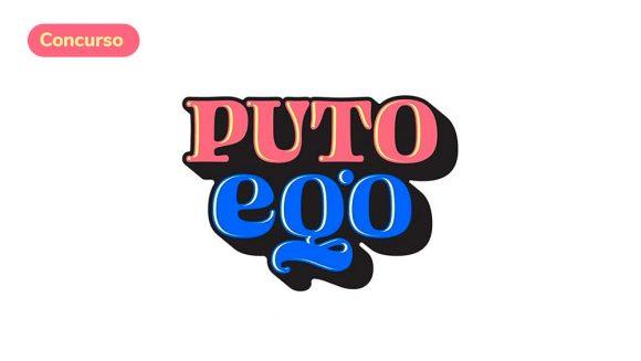 """Concurso: Ilustra o diseña el """"PUTO""""EGO – organizado por Rulo"""