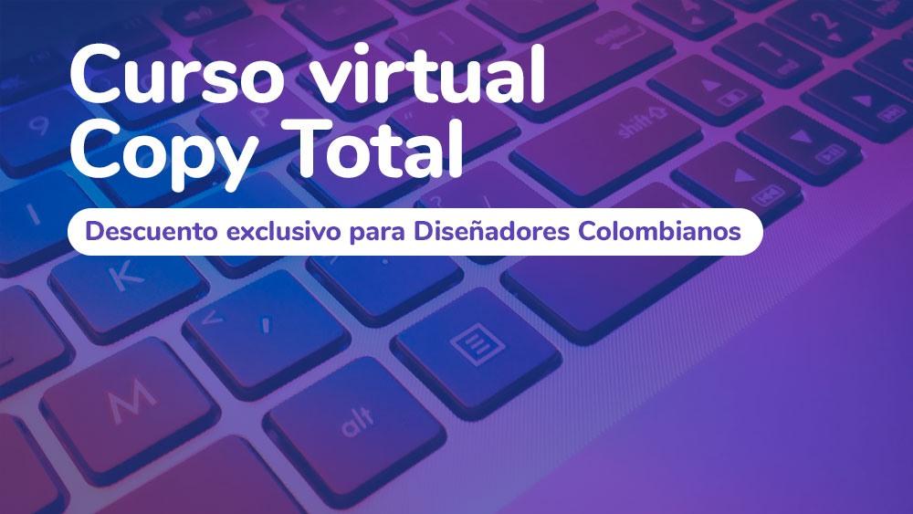 Curso Copy Total – Descuento para Diseñadores Colombianos